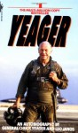 Yeager: An Autobiography - Chuck Yeager, Leo Janos