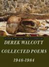 Collected Poems, 1948-1984 - Derek Walcott