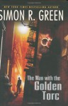 The Man With the Golden Torc - Simon R. Green