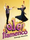 OLE Flamenco - George Ancona