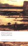 Father and Son (Oxford World's Classics) - Edmund Gosse