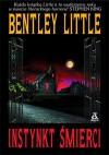 Instynkt śmierci - Bentley Little