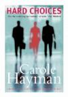 Hard Choices - Carole Hayman