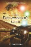 The Dreamwalker's Child - Steve Voake
