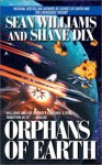Orphans of Earth - Sean Williams, Shane Dix