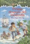 Piratas Despues del Mediodia (Casa del Arbol) - Mary Pope Osborne, Marcela Brovelli