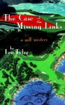 The Case of the Missing Links: A Golf Mystery - Lee Tyler