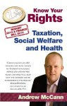Know Your Rights: Taxation, Social Welfare and Health - Andrew McCann