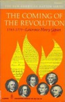 The Coming of the Revolution 1763-1775 - Lawrence Henry Gipson, Henry Steele Commager, Richard Brandon Morris