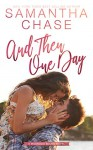 And Then One Day (Magnolia Sound #4) - Samantha Chase