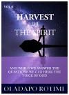 Harvest Of The Spirit: July - December - Oladapo Rotimi, Selwyn Hughes