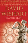 In at the Death - David Wishart