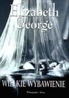 Wielkie wybawienie - Elizabeth George