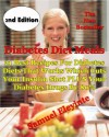 Diabetes Diet Meals - 21 Best Recipes For Diabetes Diets That Works Which Cuts Your Insulin Shot PLUS Your Diabetes Drugs By 80% - Red Hot - Samuel Eleyinte