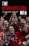 The Resurrection Men: Wales' Grand Slam 2008 - Paul Rees