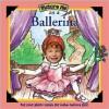 Picture Me as a Ballerina - Deborah D'Andrea
