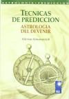 Tecnicas de prediccion/ Forecasting (Nova) (Spanish Edition) - Silvina Simonovich, Editorial Kier, Graciela Goldsmidt