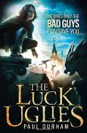 The Luck Uglies - Paul Durham