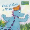 Ord Makes A Wish - Margaret Snyder