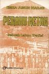 Perahu Retak: Cermin Perselisihan Jawa Islam Di Awal Kerajaan Mataram: Sebuah Lakon Tradisi - Emha Ainun Nadjib