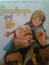 Grandpapa and me - Dorothy Haas, June Goldsborough