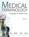 MP Medical Terminology: Language for Health Care w/Student CD-ROMs and Audio CDs - Nina Thierer, Deb Nelson, Judy Ward, La Tonya Young