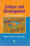 Culture and Development: A Critical Introduction - Jane Haggis, Susanne Schech