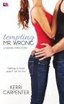 Tempting Mr. Wrong - Kerri Carpenter