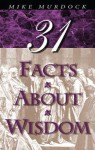 31 Facts about Wisdom - Mike Murdock