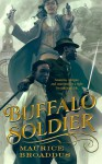Buffalo Soldier - Maurice Broaddus