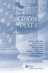 Illinois Taxes, Guidebook to (2012) - CCH Tax Law