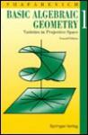 Basic algebraic geometry (Grundlehren der mathematischen Wissenschaften 217). REVISED PRINTING - I. R Shafarevich