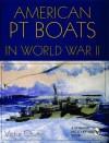 American PT Boats in World War II: - Victor Chun