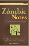Zombie Notes: A Study Guide to the Best in Undead Literary Classics - Laurie E. Rozakis