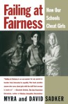 Failing at Fairness: How America's Schools Cheat Girls - Myra Sadker, David Sadker