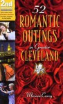 52 Romantic Outings in Greater Cleveland - Miriam Carey