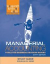 Managerial Accounting, Study Guide: Tools for Business Decision Making - Douglas W. Kieso, Jerry J. Weygandt, Donald E. Kieso