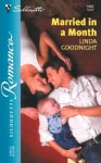 Married In A Month (Silhouette Romance, #1682) - Linda Goodnight