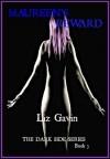 Maureen's Reward (The Dark Side, #3) - Liz Gavin