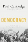 Democracy: A Life - Paul Anthony Cartledge