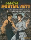 Manga Martial Arts: Over 50 Basic Lessons for Drawing the World's Most Popular Fighting Style - David Okum