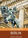 Top Ten Sights: Berlin - Mark Jones