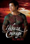 Yakuza Courage - H.J. Brues