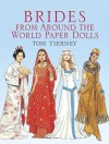 Brides from Around the World Paper Dolls - Tom Tierney