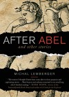 After Abel and Other Stories - Michal Lemberger, Jonathan Kirsch