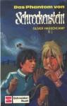 Das Phantom von Schreckenstein - Oliver Hassencamp