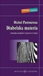 Diabelska materia. Historia pasków i tkanin w paski - Michel Pastoureau, Maryna Ochab