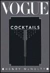 Vogue Cocktails - Henry Mcnulty, McNulty