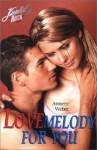 Lovemelody for you. Kuschelrock. - Annette Weber
