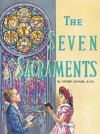 The Seven Sacraments - Lawrence G. Lovasik